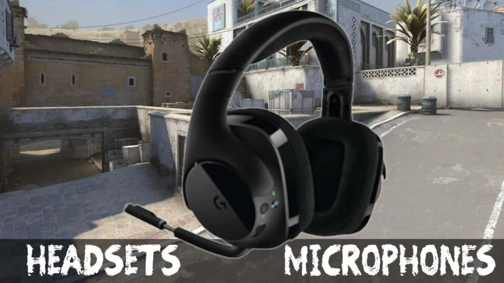 Recommended Headsets and Microphones for CSGO